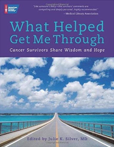 What helped get me through by Julie K. Silver, MD