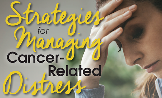 Strategies for Managing Cancer-Related Distress